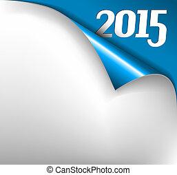 ív, -, dolgozat, vektor, év, 2015, új, becsavar, karácsonyi üdvözlőlap