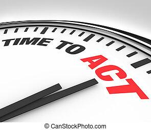 óra, cselekedet, -, akció, szavak, idő, hajlandó