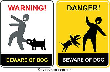 óvakodik, danger!, dog!