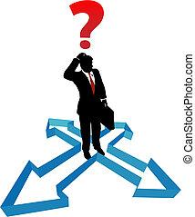 üzletember, irány, nyílvesszö, határozatlanság, kérdez