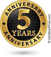 arany, évforduló, ábra, év, vektor, címke, 5