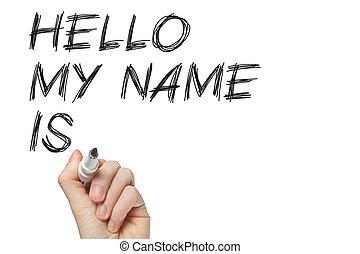 az enyém, szia, név