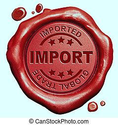 bélyeg, import