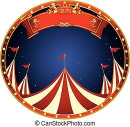 böllér, cirkusz, éjszaka