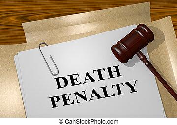 büntetés, halál, fogalom, jogi
