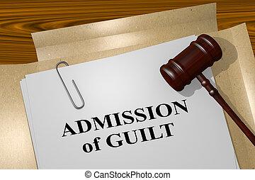 bűnösség, elismerés, fogalom, -, jogi