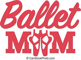 balett, anyu