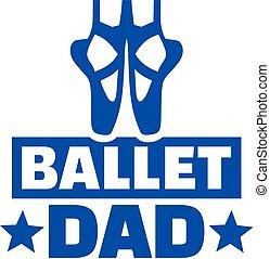 balett, apuka
