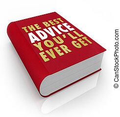 beszerez, tanács, fedő, you'll, könyv, mindig, legjobb