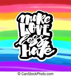 calligraphic, buzi, szeret, homoszexualitás, több, büszkeség, kevesebb, belélegzési, felirat, emblem., fogalom, színezett, hate., szivárvány