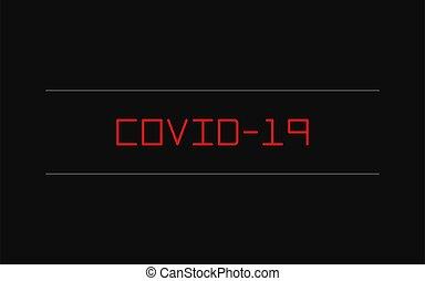 coronavirus, fekete, -, covid, felírás, illustration., cím, vektor, háttér., vírus, 2019-ncov., 19-ncp, covid-19