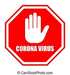 coronavirus, nem, cégtábla., megáll cégtábla, piros, covid-19