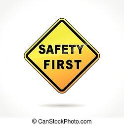 először, biztonság, sárga cégtábla