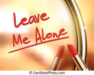 elhagy, egyedül, szavak, piros rúzs, én, írott