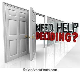 elhatároz, segítség, sok, kiválasztások, ajtók, szükség, szavak