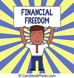 fogalom, anyagi, szöveg, azt, mosolygós, aggodalom, álló, amikor, írás, felső, kitart pénz, üres, nagy, szabad, freedom., jelentés, hands., ember, mindkét, plakát, folyik, készpénz, kézírás, birtoklás, jön