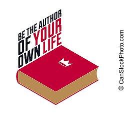 fogalom, felirat, gépelés, ábra, könyv, elszigetelt, fehér, ön, élet, író, saját, vektor, isometric, quote., 3, -e