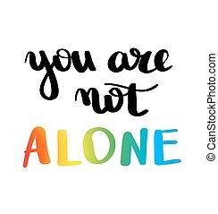 fogalom, poster., többszínű, homoszexualitás, tervezés, béke, írott, nyomtat, ön, büszkeség, lettering., movement., buzi, kéz, lgbt, lobogó, nem, szlogen, helyrehoz, emblem., vektor, belélegzési, alone.