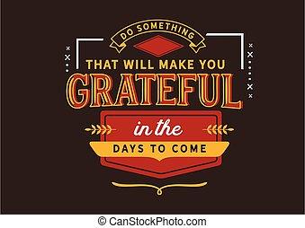 hálás, napok, jön