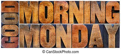 hétfő reggel, jó
