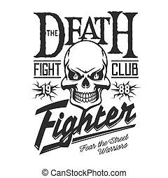 halál, csontváz, koponya, klub, verekszik, utca cégtábla
