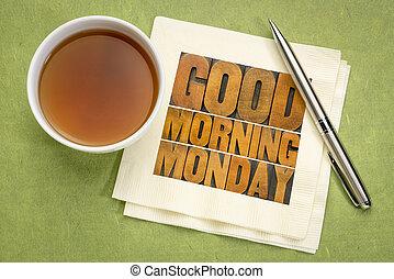 jó reggelt, hétfő