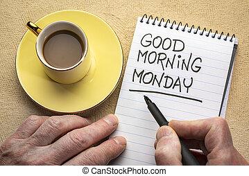 jegyzet, jó, hétfő reggel
