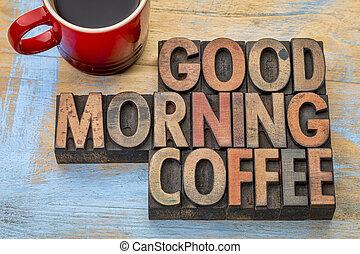 kávécserje, jó reggelt