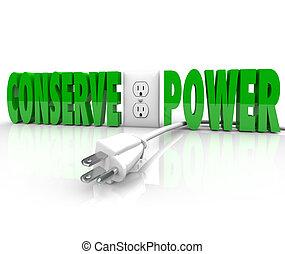 kötél, bedugaszol, erő, energia konzerválás, elektromos, megment, befőz