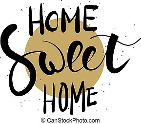 kellemes, kéz, lettering., otthon