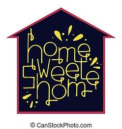 kellemes, lettering., hand-drawn, vektor, otthon, home.