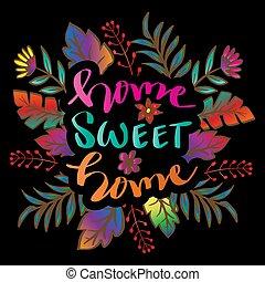 kellemes, otthon, virágos, ihlet, otthon, húzott, felirat, kéz, decoration.