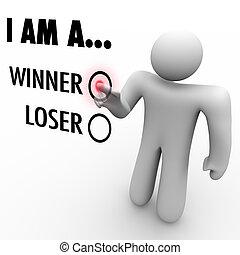 kiválaszt, akar, következik, ön, fal, övé, ő, szó, loser?, érint, ember, chooses, maga, hit, szimbolizál, ellenző, nyertes, vagy, konzerv, bizalom
