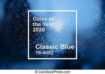 legfontosabb, háttér, esőcseppek, kék, 2020, pohár, irányvonal, pantone., szín, klasszikus