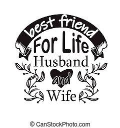 legjobb, t-shirt., szlogen, wife., élet, jó, idézőjelek, barát, férj, párosít