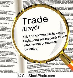 meghatározás, ingóságok, kiállítás, kereskedelem, export, nagyítóüveg, import
