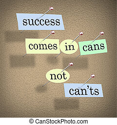 mondás, can'ts, siker, positive állásfoglalás, konzervál, nem, jön