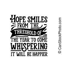 mosoly, happier., design., húzott, azt, kéz, remény, lenni, nyomdászat, akar, poszter, pletyka, év, küszöb, jön