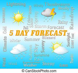 napok, öt, jelez, időjárás becsül, nap, 5, forecasts