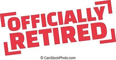 officially, nyugdíjas