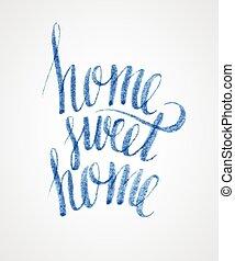 otthon, felirat, kellemes