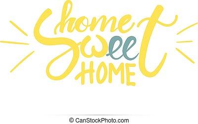otthon, kellemes, lettering., kéz