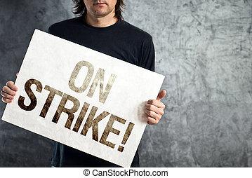 poszter, munkás, messag, ütés, tiltakozás, nyomtatott, birtok, ember