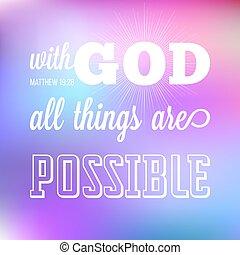 ruhanemű, minden, biblia, ing, isten, lehetséges, alkalmaz, calligraphic, vers, háttér, tervezés, t, poszter, vagy