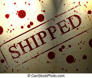 shipped