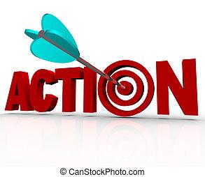 szó, céltábla, bulls-eye, sürgető, cselekedet, szükség, jelenleg, akció