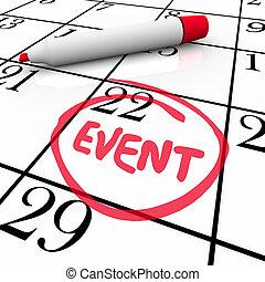 szó, esemény, bekerített, dátum, fél, naptár, gyűlés, nap, különleges