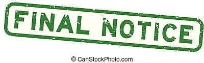 szó, zöld, végső, gumi, derékszögben, háttér, fóka, fehér, grunge, értesítés, bélyeg