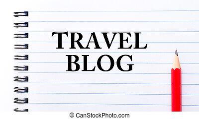 szöveg, utazás, blog, írott, jegyzetfüzet, oldal