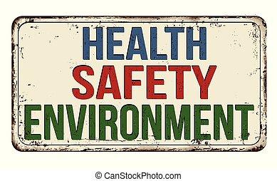szüret, aláír, rozsdaszínű fém, biztonság, egészség, környezet